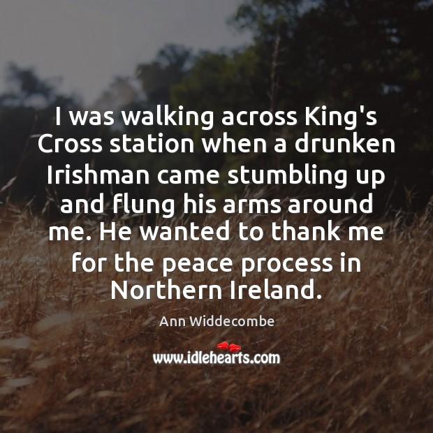 Image, I was walking across King's Cross station when a drunken Irishman came