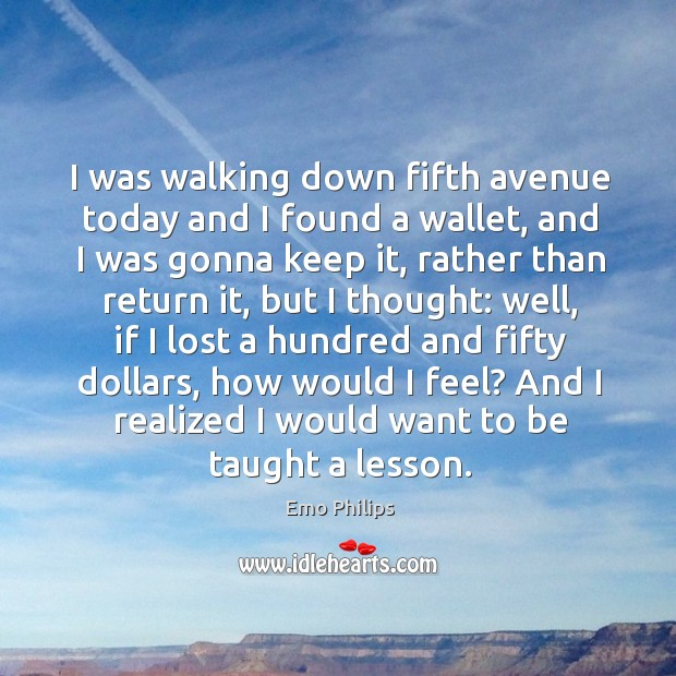 I was walking down fifth avenue today and I found a wallet Image