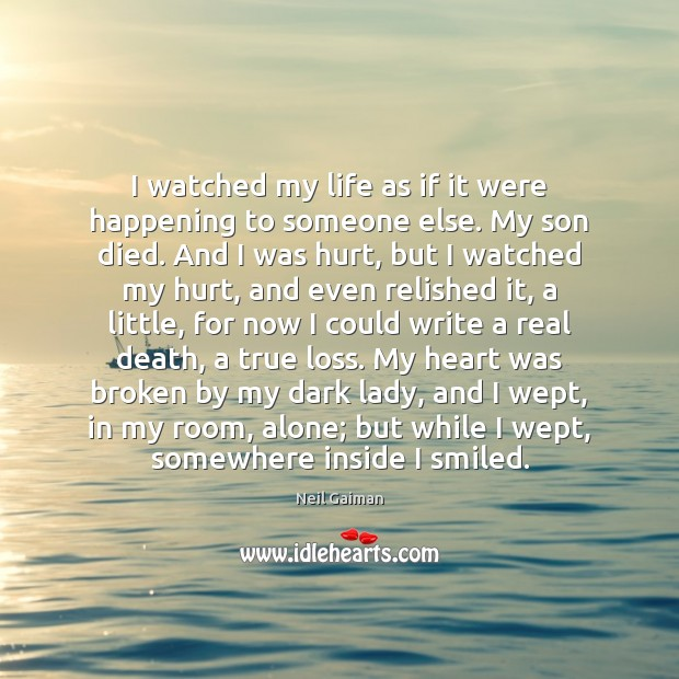 I watched my life as if it were happening to someone else. Image