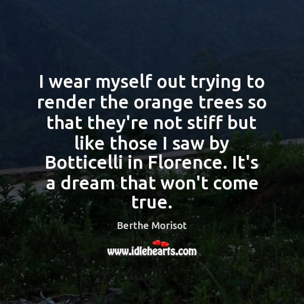 Image, I wear myself out trying to render the orange trees so that