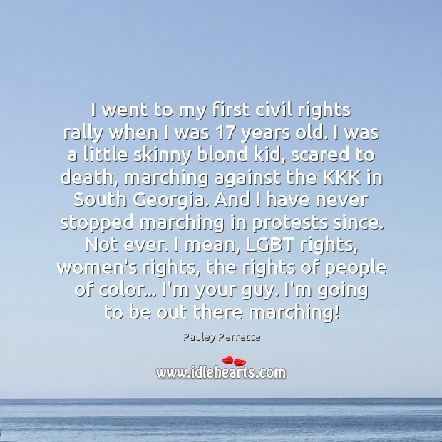 I went to my first civil rights rally when I was 17 years Image