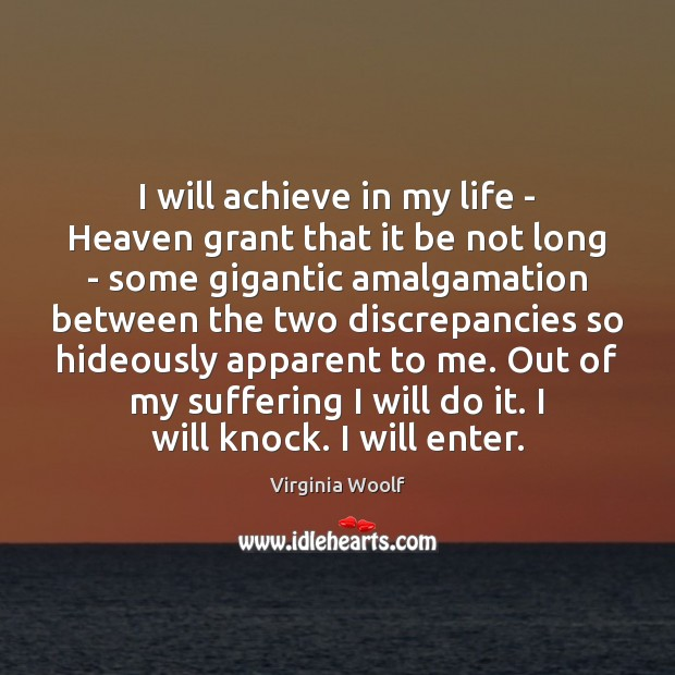 Image, I will achieve in my life – Heaven grant that it be
