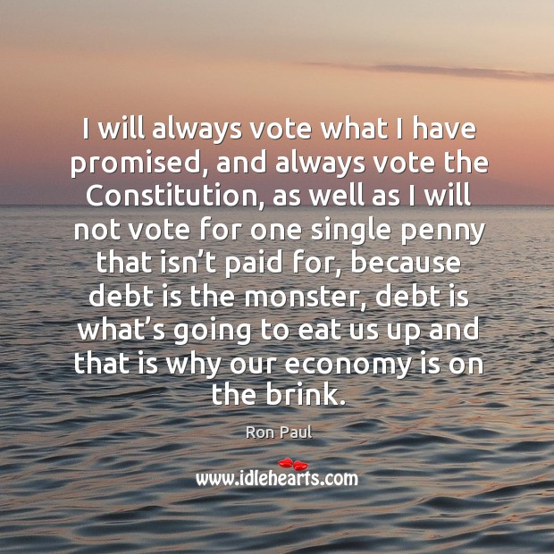Image, I will always vote what I have promised, and always vote the constitution