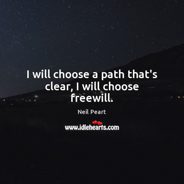 Picture Quote by Neil Peart
