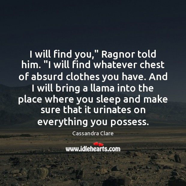 """I will find you,"""" Ragnor told him. """"I will find whatever chest Image"""