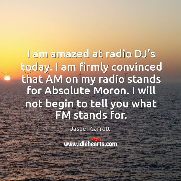 I will not begin to tell you what fm stands for. Image