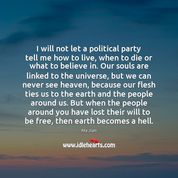 I will not let a political party tell me how to live, Image