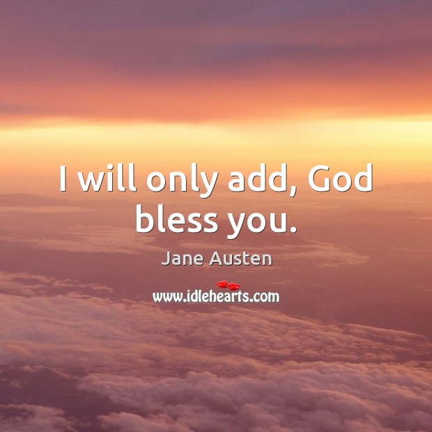 I will only add, God bless you. Image