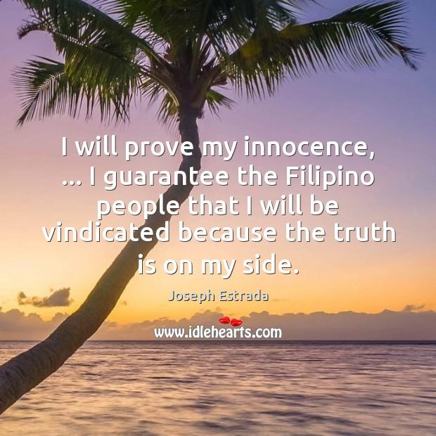 I will prove my innocence, … I guarantee the Filipino people that I Image