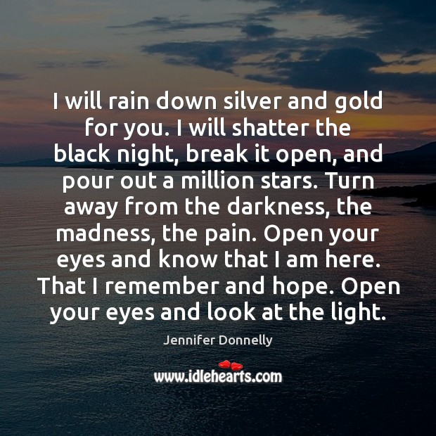 I will rain down silver and gold for you. I will shatter Image