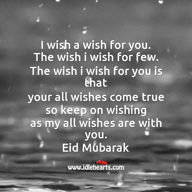 I wish a wish for you. Eid Messages Image