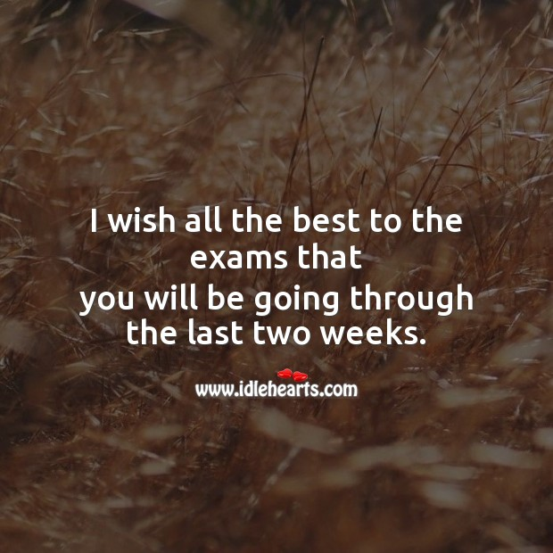 I wish all the best to the exams that SMS Wishes Image