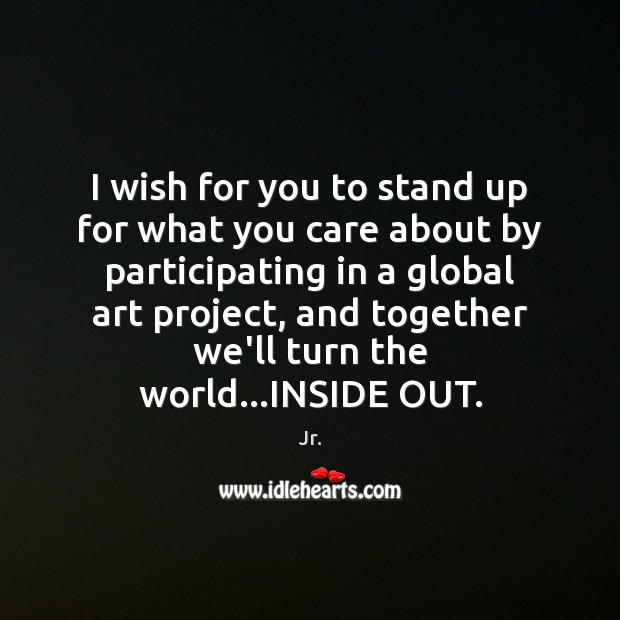 Image, I wish for you to stand up for what you care about