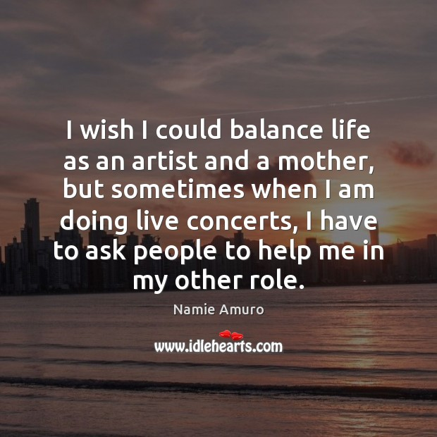 I wish I could balance life as an artist and a mother, Image