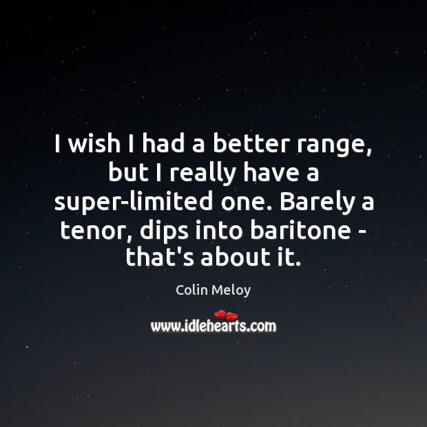 Image, I wish I had a better range, but I really have a
