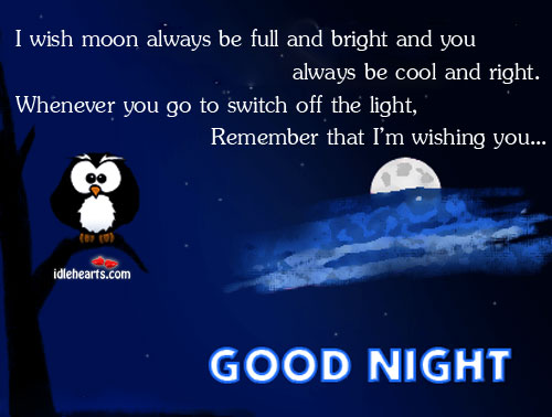 Image, I wish moon always be full and bright and you always be cool.
