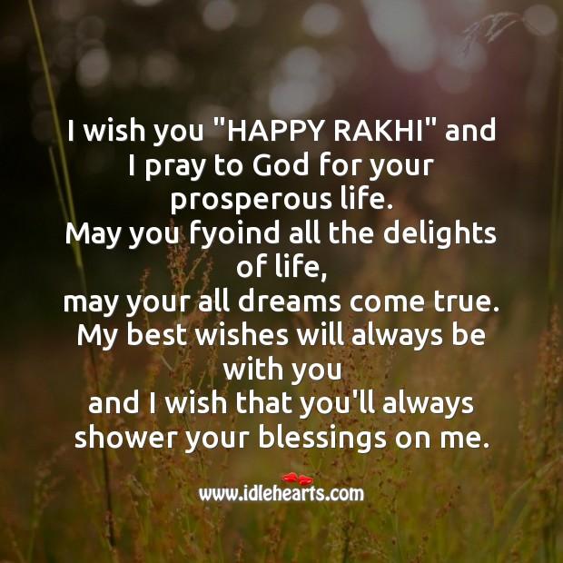 I wish that you'll always shower your blessings on me. Raksha Bandhan Messages Image