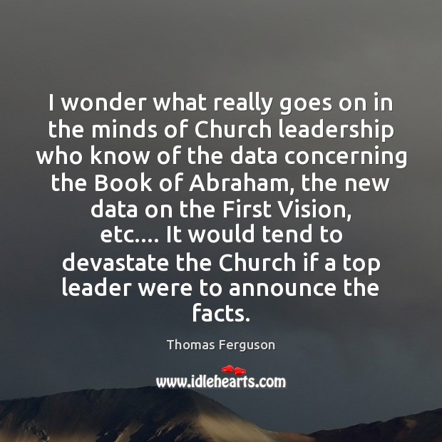Image, I wonder what really goes on in the minds of Church leadership