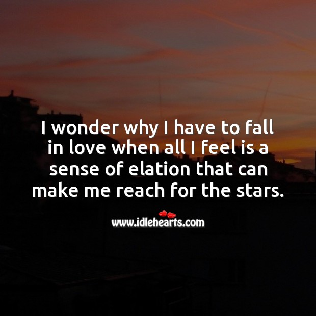 I wonder why I have to fall in love Falling in Love Quotes Image