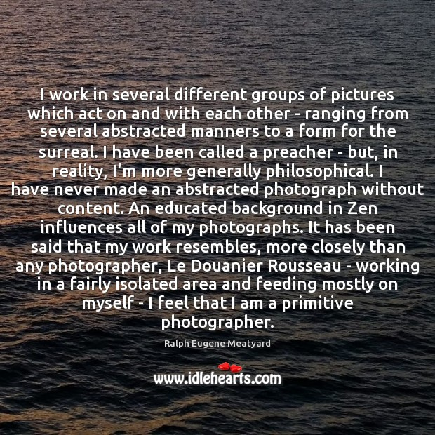 Image, I work in several different groups of pictures which act on and