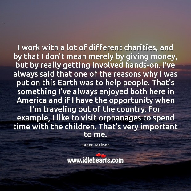 I work with a lot of different charities, and by that I Image