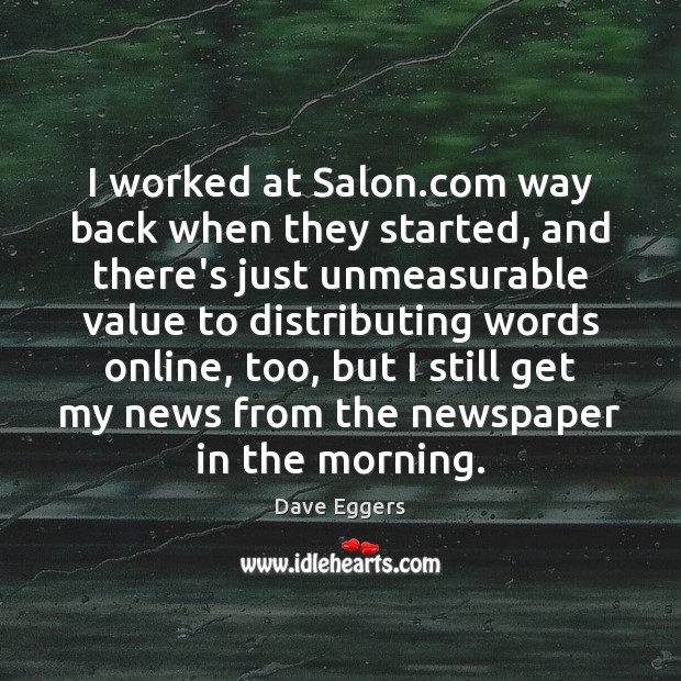 Image, I worked at Salon.com way back when they started, and there's
