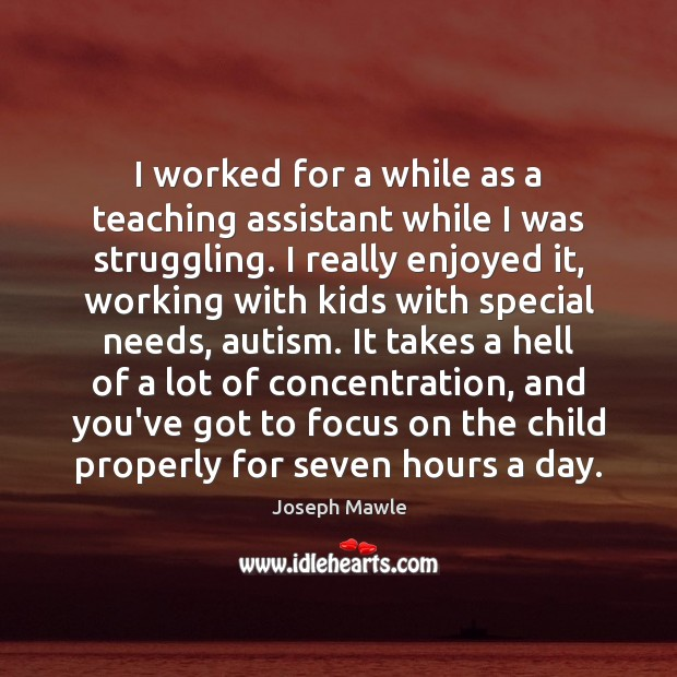 I worked for a while as a teaching assistant while I was Image