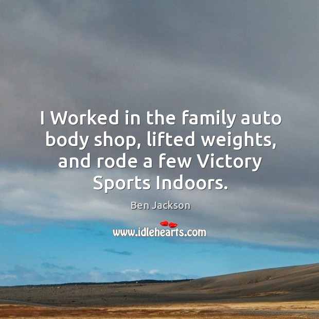 Image, I worked in the family auto body shop, lifted weights, and rode a few victory sports indoors.