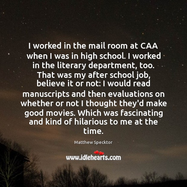 Image, I worked in the mail room at CAA when I was in