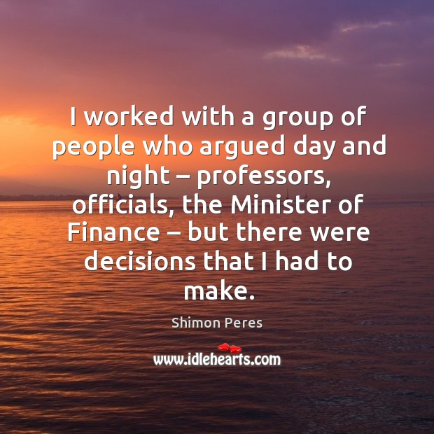 I worked with a group of people who argued day and night – professors Image