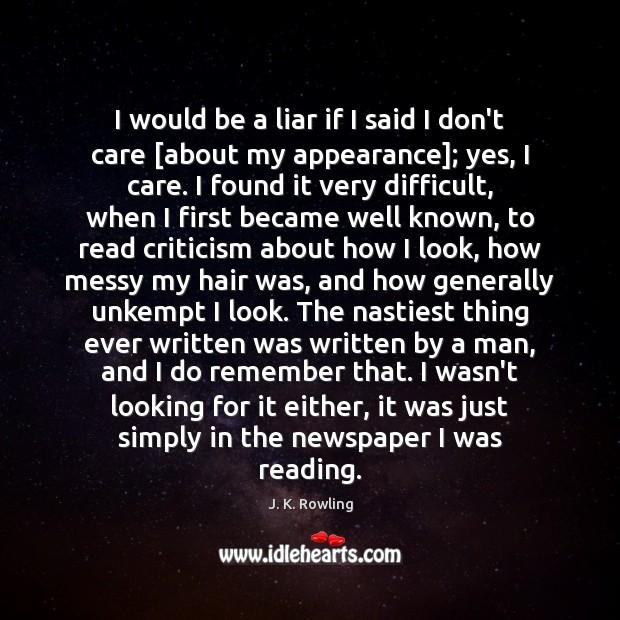 I would be a liar if I said I don't care [about Image
