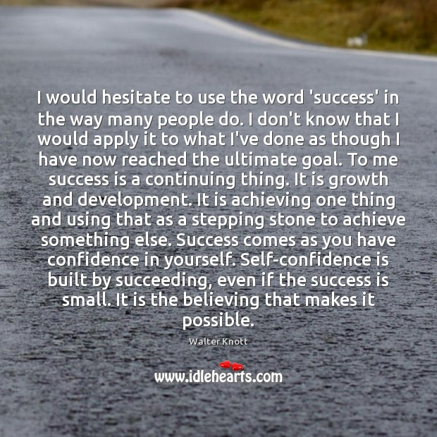 I would hesitate to use the word 'success' in the way many Image