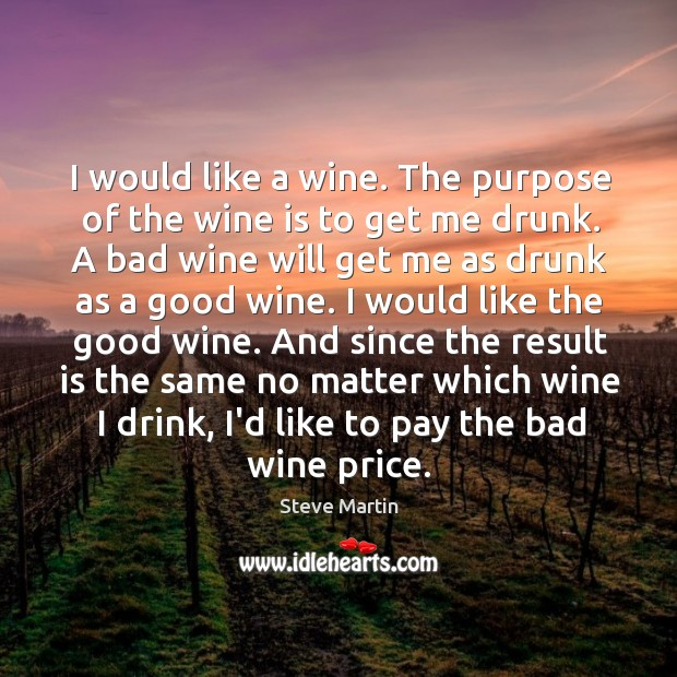 I would like a wine. The purpose of the wine is to Image