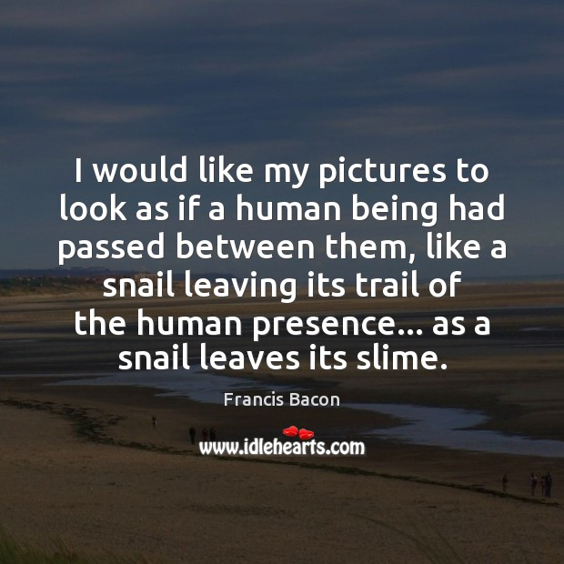 I would like my pictures to look as if a human being Image