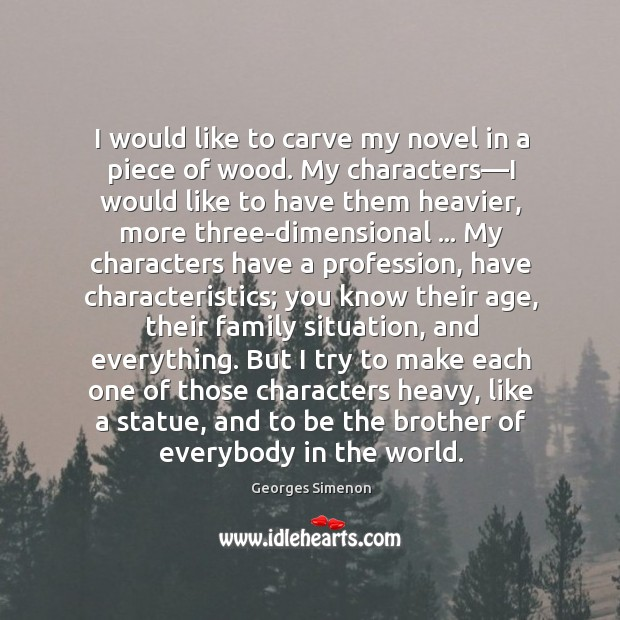 I would like to carve my novel in a piece of wood. Image