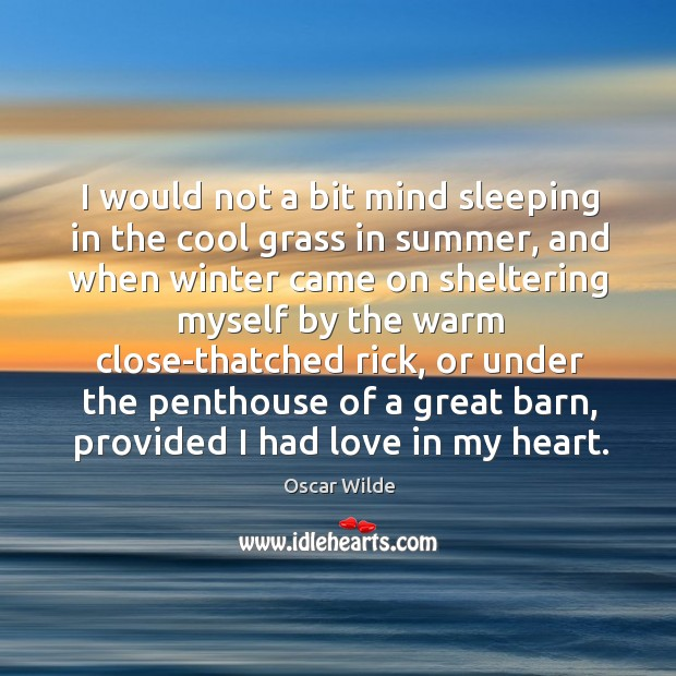 I would not a bit mind sleeping in the cool grass in Image