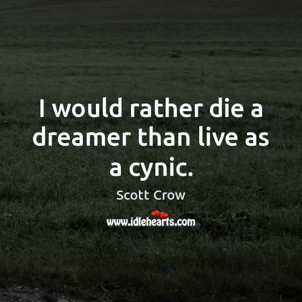 Picture Quote by Scott Crow