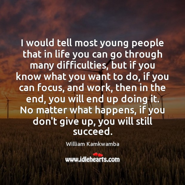 Picture Quote by William Kamkwamba