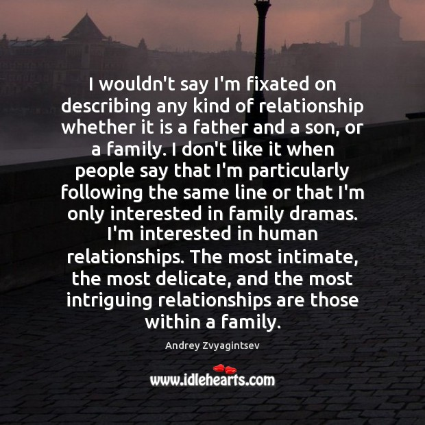 Image, I wouldn't say I'm fixated on describing any kind of relationship whether