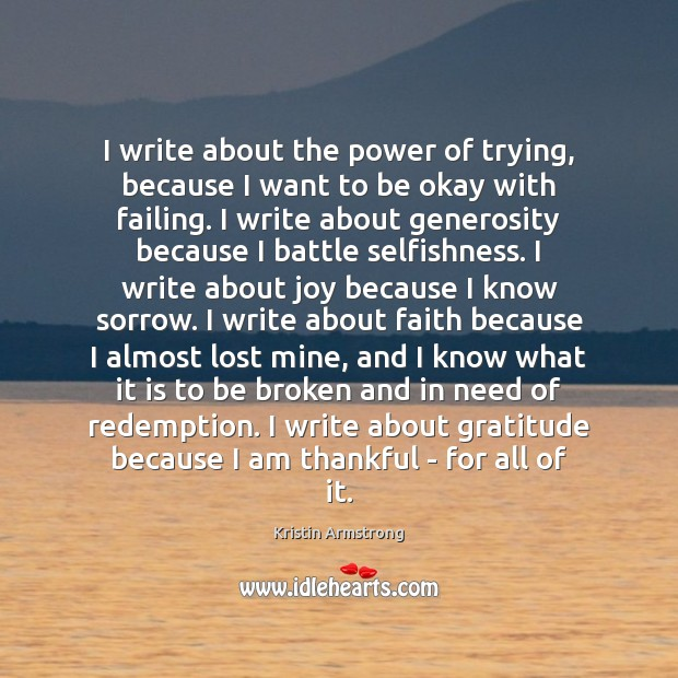 I write about the power of trying, because I want to be Thankful Quotes Image
