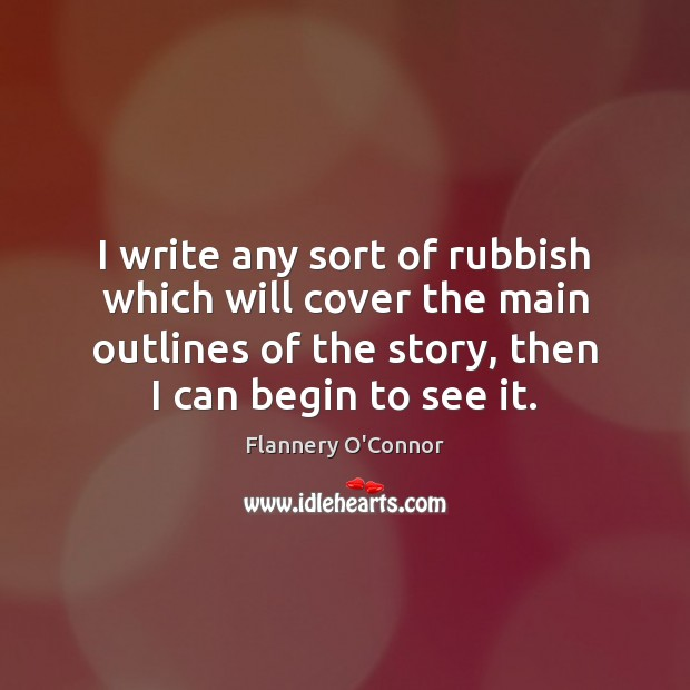 Image, I write any sort of rubbish which will cover the main outlines