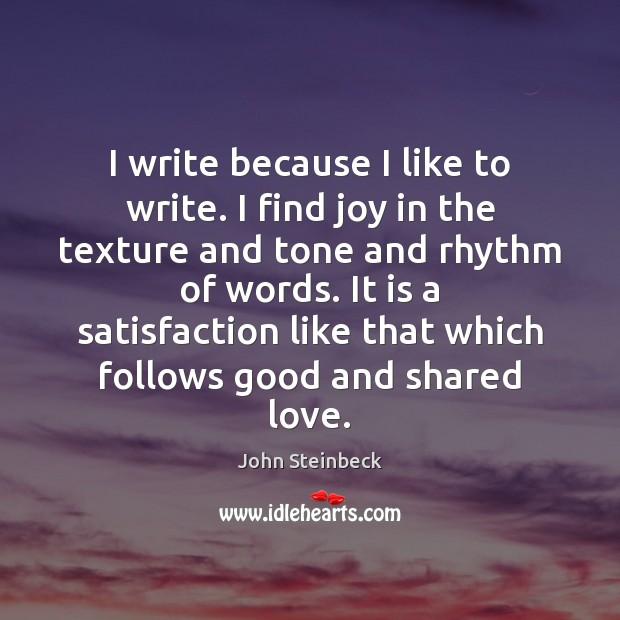 I write because I like to write. I find joy in the Image