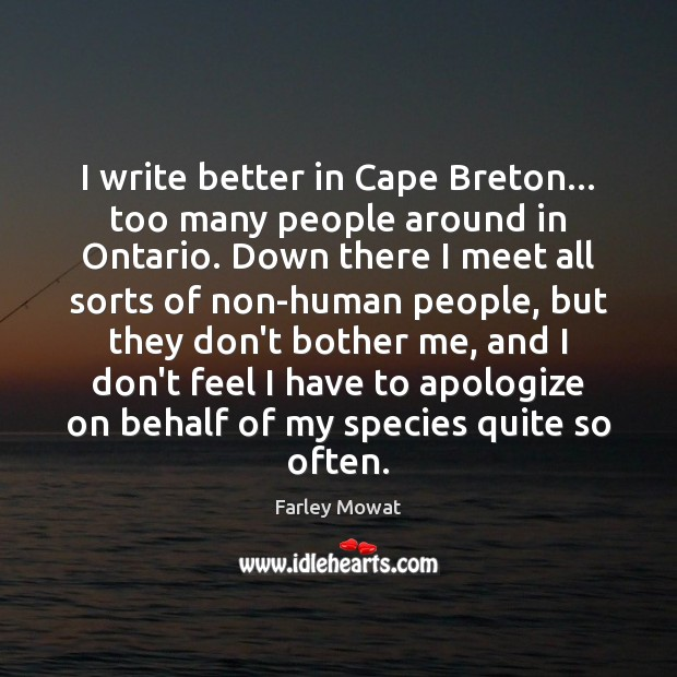 Image, I write better in Cape Breton… too many people around in Ontario.
