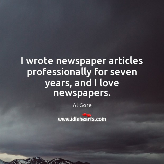 I wrote newspaper articles professionally for seven years, and I love newspapers. Image