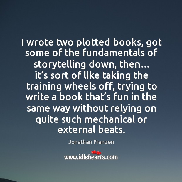 I wrote two plotted books, got some of the fundamentals of storytelling down, then… Image
