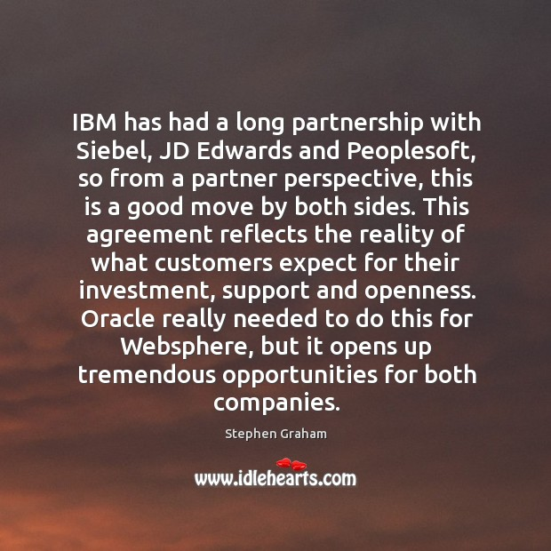 IBM has had a long partnership with Siebel, JD Edwards and Peoplesoft, Image