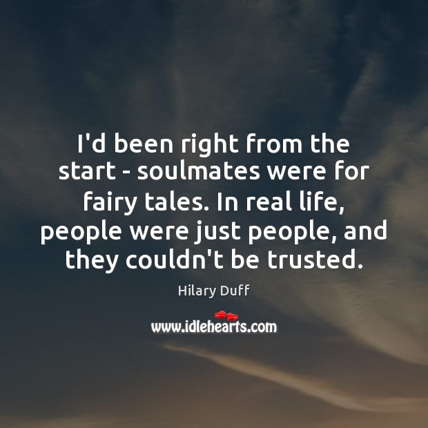 I'd been right from the start – soulmates were for fairy tales. Image