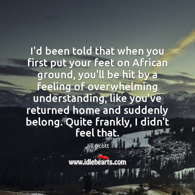 I'd been told that when you first put your feet on African Image