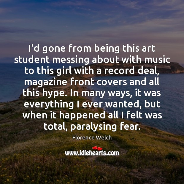 Image, I'd gone from being this art student messing about with music to