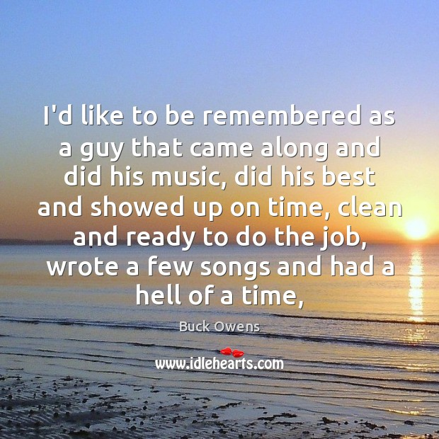 Picture Quote by Buck Owens